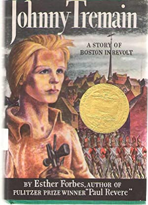 Johnny Tremain A Novel For Old And Forbes Esther