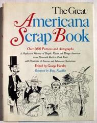 The Great Americana Scrap Book A Haphazard: Hornby, George (Ed.