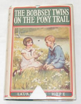 The Bobbsey Twins On The Pony Trail: Hope, Laura Lee;