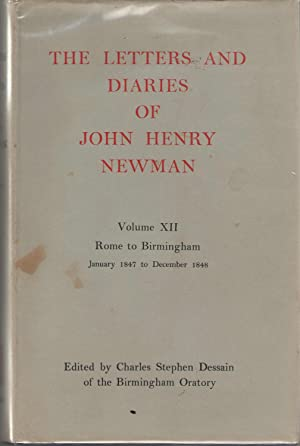 The Letters and Diaries of John Henry: Newman, John Henry;