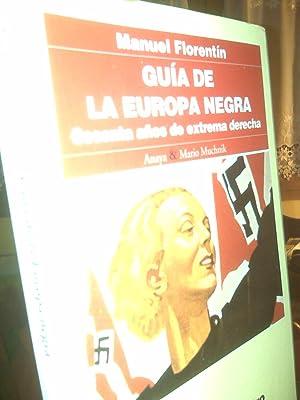 Guía De La Europa Negra. Sesenta Años: Manuel Florentín