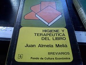 Higiene y Terapéutica Del Libro: Juan Almela Meliá