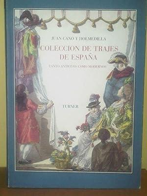 Colección de Trajes de España, Tanto Antiguos Como Modernos. Obra Completa facsimilar...