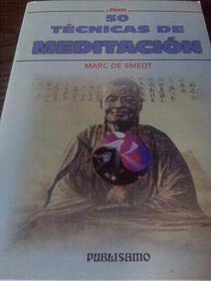 50 Técnicas De Meditación: Marc De Smedt