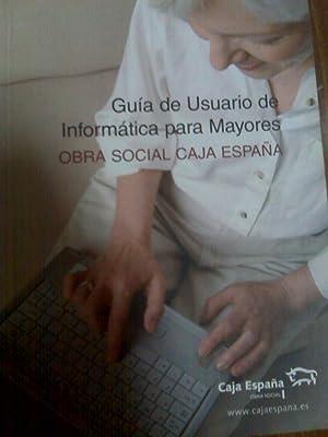 Guía De Ususario de Informática Para Mayores: Obra Social Caja España