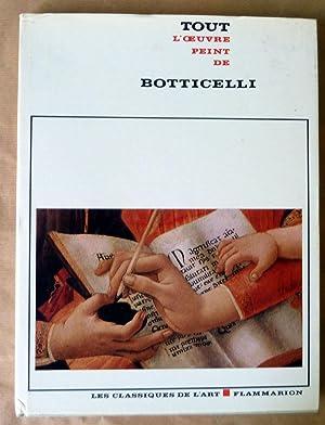 Tout L'Oeuvre Peint de Botticelli.: Chastel (André).