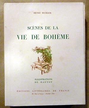 Scènes de la Vie de Bohème.: Murger (Henri).