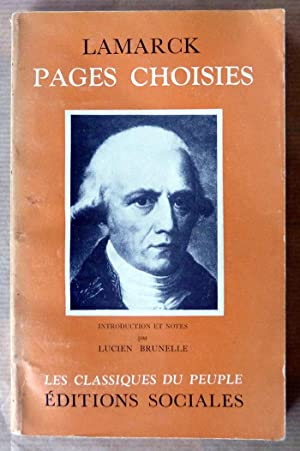 Pages Choisies. Introduction et notes par Lucien Brunelle.: Lamarck.