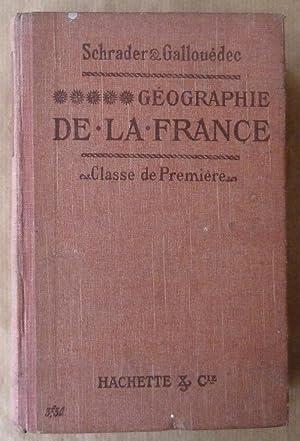 Géographie de la France et de ses Colonies. Classes de Première A,B, C, D.: Schrader ...