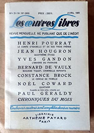 Les Oeuvres Libres N°107 d' Avril 1955.: Collectif.