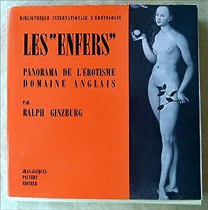 "Les ""Enfers"". Panorama de l'érotisme, domaine anglais.: Ginzburg (Ralph)."