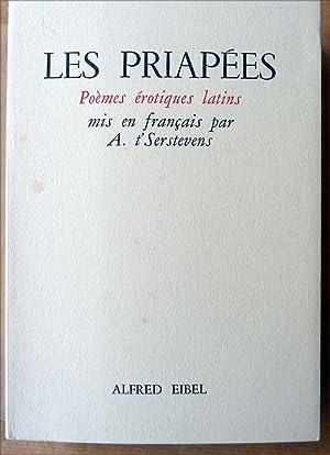Les Priapées. Poèmes érotiques Latins mis en: A. t'Serstevens].