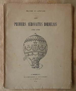 Les Premiers Aéronautes Bordelais. 1783-1799.: Meaudre de Lapouyade.