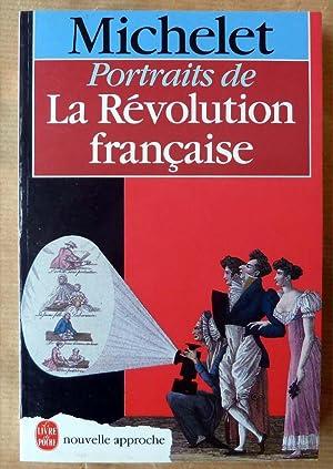 Portraits de La Révolution Française.: Michelet (Claude).