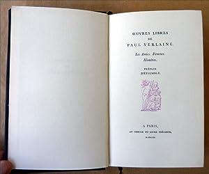 Oeuves Libres de Paul Verlaine. Les Amies. Femmes. Hombres. Préface d'Etiemble.: ...