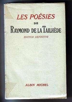 Les Poésies de Raymond de la Tailhède. Edition définitive.: Tailhède (Raymond de la).