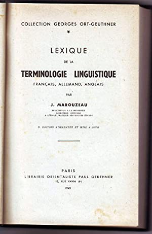 Lexique de la Terminologie Linguistique. Français-Allemand-Anglais.: Marouzeau (J.).