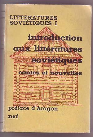 Littératures Soviétiques -1. Introduction aux littératures soviétiques,...
