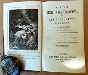 Le Comte de Valmont ou les Egarements de la Raison. Nlle édition ornée de gravures. ...