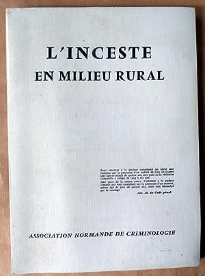 L'Inceste en milieu rural. Journée Régionnales de Criminologie, Evreux, 6 & ...
