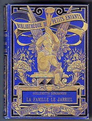 La Famille Le Jarriel.: Desgranges (Guillemette).