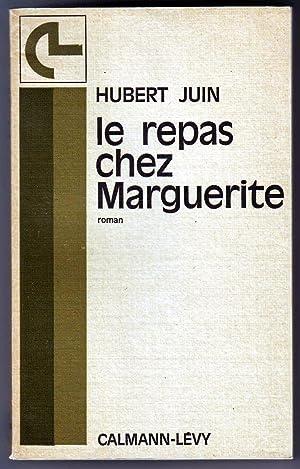 Le repas chez Marguerite.: Juin (Hubert).