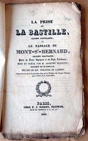 La Prise de la Bastille, gloire populaire et le Passage du Mont-St-Bernard. Gloire militaire. Pièce...