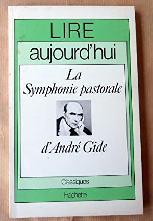 la symphonie pastorale par andr gide Gide was born in paris on 22 november 1869, into a middle-class protestant family his father was a paris university professor of law who died in 1880 his uncle was the political economist charles gide.