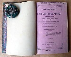 L'Abbaye des Vignerons son histoire et ses fêtes jusqu'à et y compris la fête de 1865. Les ...