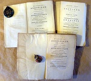 Scriptores Erotici Graeci. Textes grecs Erotiques. Trois: Tatius, Heliodorus, Aethiopicorum;