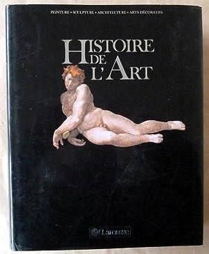 Histoire de l'Art. Peinture, Sculpture, Architecture, Arts Décoratifs.: Châtelet (Albert) et ...