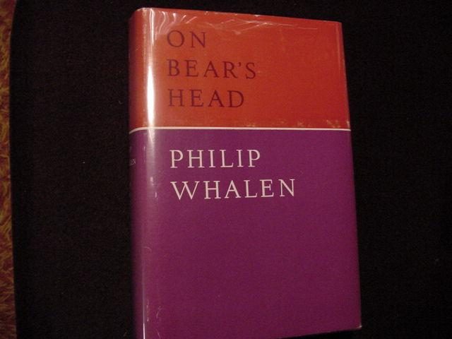 On Bear's Head Whalen, Philip Near Fine Hardcover 1st Edition/1st Printing. SIGNED by author on a cut handwritten signature name and address card attached to front end page  Philip Whalen, 1509 Sachez