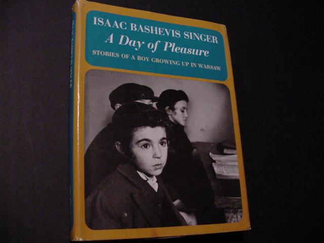 A Day of Pleasure Singer, Isaac Bashevis