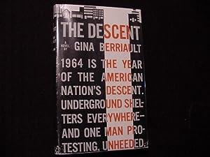 The Descent: Berriault, Gina