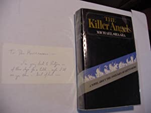 The Killer Angels (SIGNED Plus NOTE &: Shaara, Michael