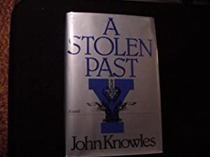 A Stolen Past (SIGNED): Knowles, John
