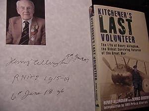 Kitchener's Last Volunteer: The Life of Henry: Allingham, Henry /