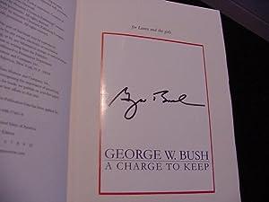 A Charge to Keep: Bush, George W.; Hughes, Karen
