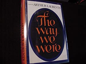 The Way We Were (SIGNED Plus MOVIE TIE-INS): Laurents, Arthur