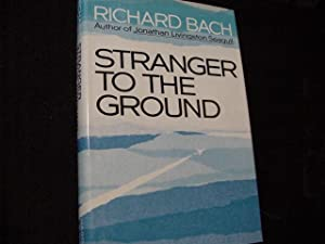 Stranger to the Ground: Bach, Richard