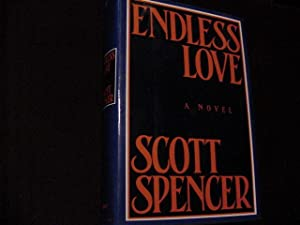 Endless Love (SIGNED Plus SIGNED MOVIE TIE-INS): Spencer, Scott
