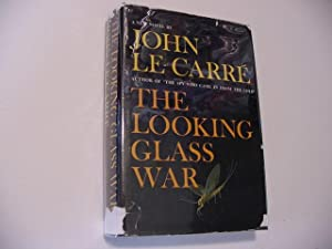 The Looking Glass War: Le Carre, John