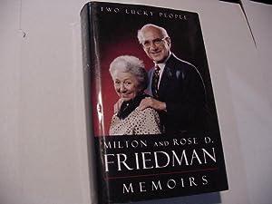 Two Lucky People: Memoirs: Friedman, Milton; Friedman, Rose D.
