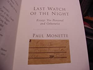 Last Watch of the Night: Essays Too Personal and Otherwise: Monette, Paul