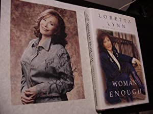 Still Woman Enough: A Memoir (Plus SIGNED PHOTO SHEET): Lynn, Loretta