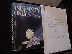 Indemnity Only (SIGNED Plus SIGNED LETTER): Paretsky, Sara