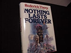 Nothing Lasts Forever (DIE HARD)-- (SIGNED Plus: Thorp, Roderick