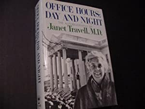 Office Hours: Day And Night (SIGNED): Travell, Janet G.