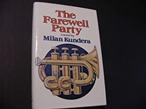 The Farewell Party: Kundera, Milan
