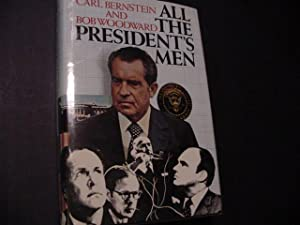 All the President's Men (SIGNED Plus SIGNED MOVIE TIE-INS): Bernstein Carl; Woodward, Bob